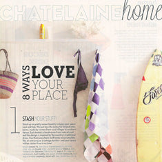 8 ways to love your home - Chatelaine