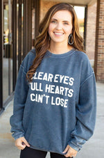 Clear Eyes Full Hearts Corded Sweatshirt - Amaranth Collection