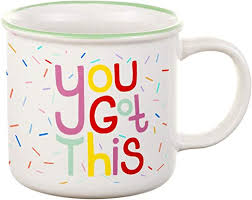 You Got This Ceramic Mug