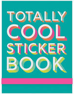 Totally Cool Sticker Book