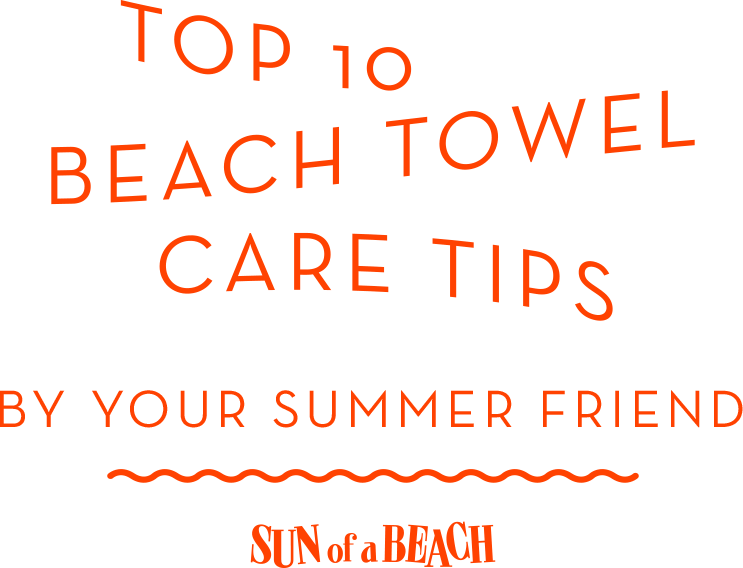 Tips to keep your Beach Towels fresh
