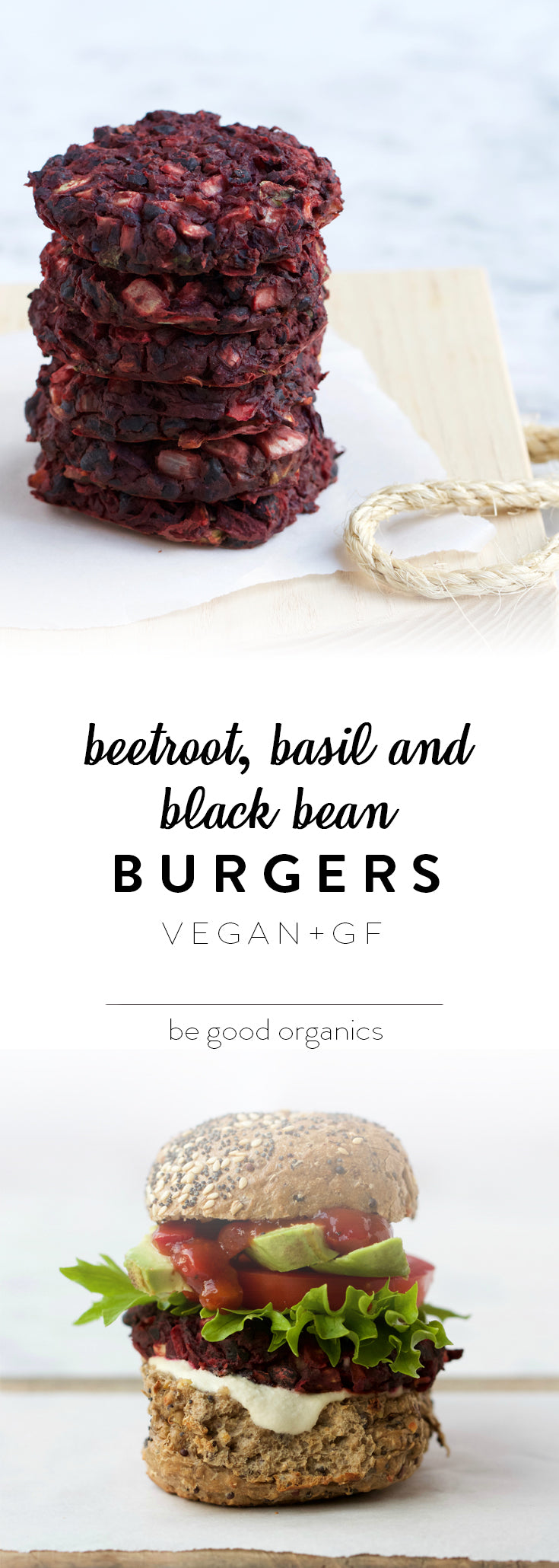 Beetroot, Basil and Black Bean Burgers - Be Good Organics.