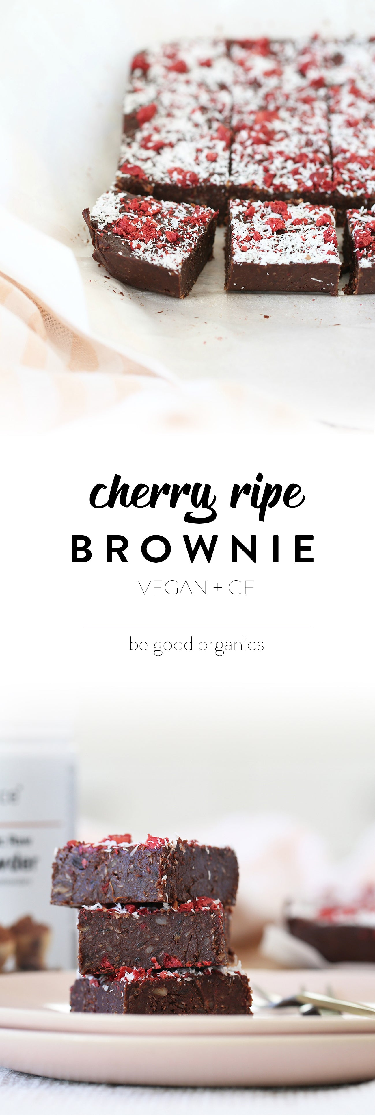 Cherry Ripe Brownie - Be Good Organics