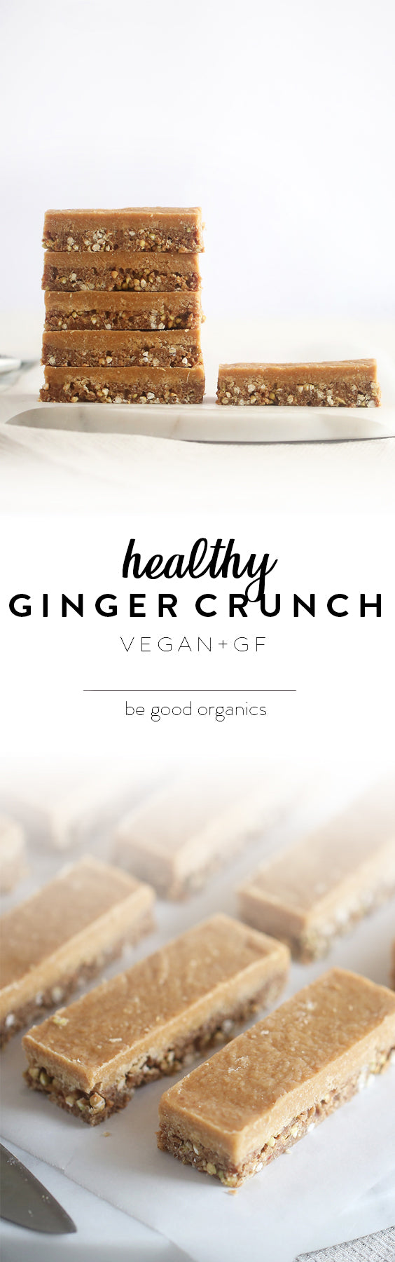 Healthy Ginger Crunch - Be Good Organics