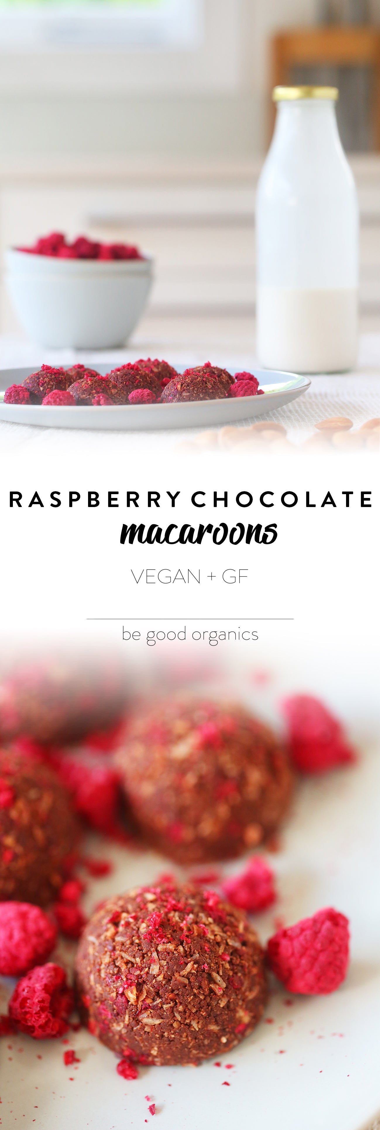 Raspberry and Chocolate Macaroons - Be Good Organics. With coconut, nut milk pulp, almonds, freeze dried raspberries, coconut powder, cacao powder, coconut butter, vanilla.