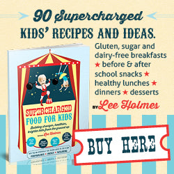 Supercharged Kids' Recipes e-Book by Lee Holmes