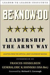 Be, Know, Do: Leadership the Army Way