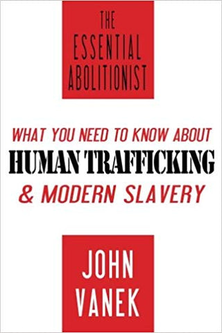 The Essential Abolitionist