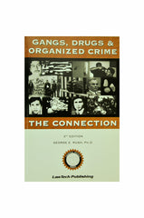 Gangs, Drugs and Organized Crime: The Connection, 3rd Edition