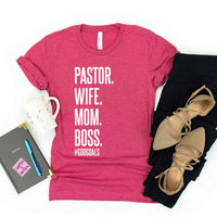 Limited Edition Pastor, Wife, Mom, Boss Short-Sleeve Pink T-Shirt