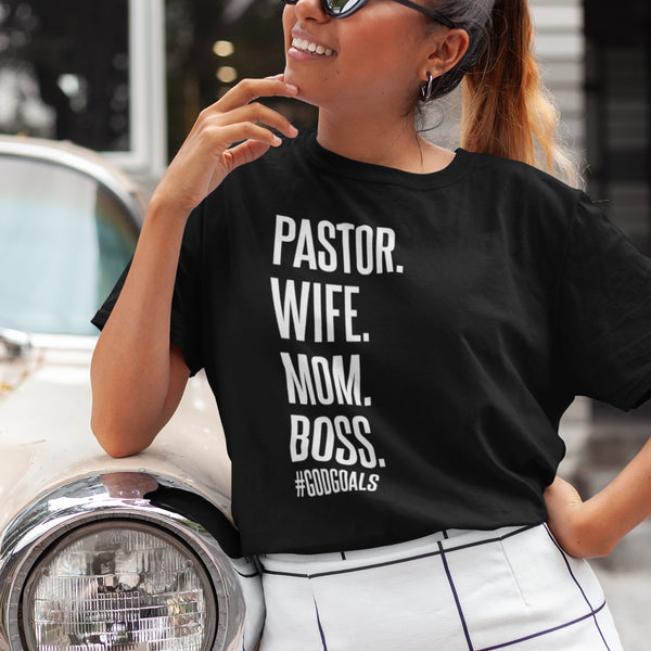Pastor, Wife, Mom, Boss, Hashtag Godgoals Black T-Shirt