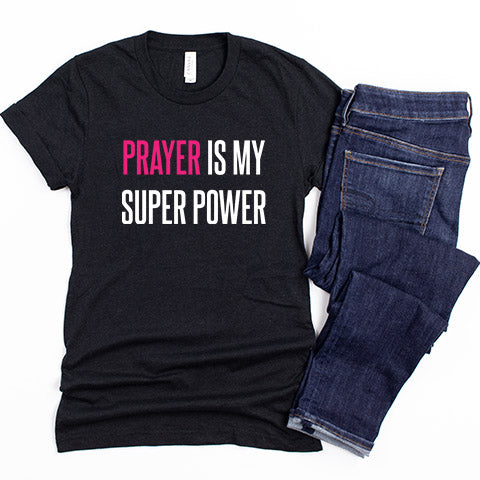 Prayer is my Super Power
