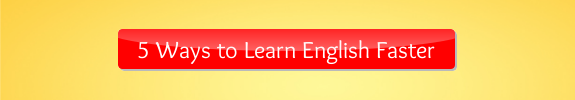 5 Ways to Learn English Faster Button