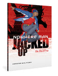 Nowhere Man: Jacked Up, Book Three
