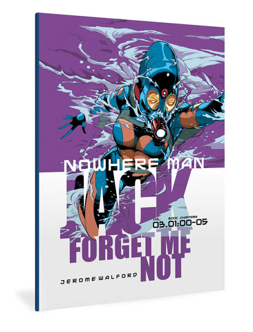 Nowhere Man: Jack, Forget Me Not, Book One