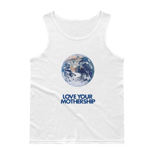LOVE YOUR MOTHERSHIP - Tank Top