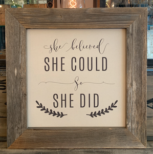 24x24 She Believed Canvas & Wood Sign BB