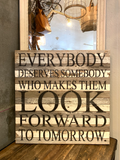 "Website - ""Everybody Deserves"" Reclaimed Wood Sign 28 x 28 SNBH"