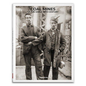 Coal Mines of Early 20th Century