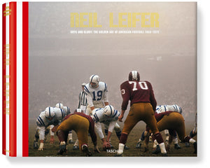 Neil Leifer. Guts & Glory: The Golden Age of American Football 1958 1978 Edition of 1,500