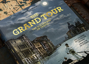 The Grand Tour. The Golden Age of Travel