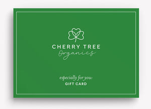 Cherry Tree Organics Gift Card