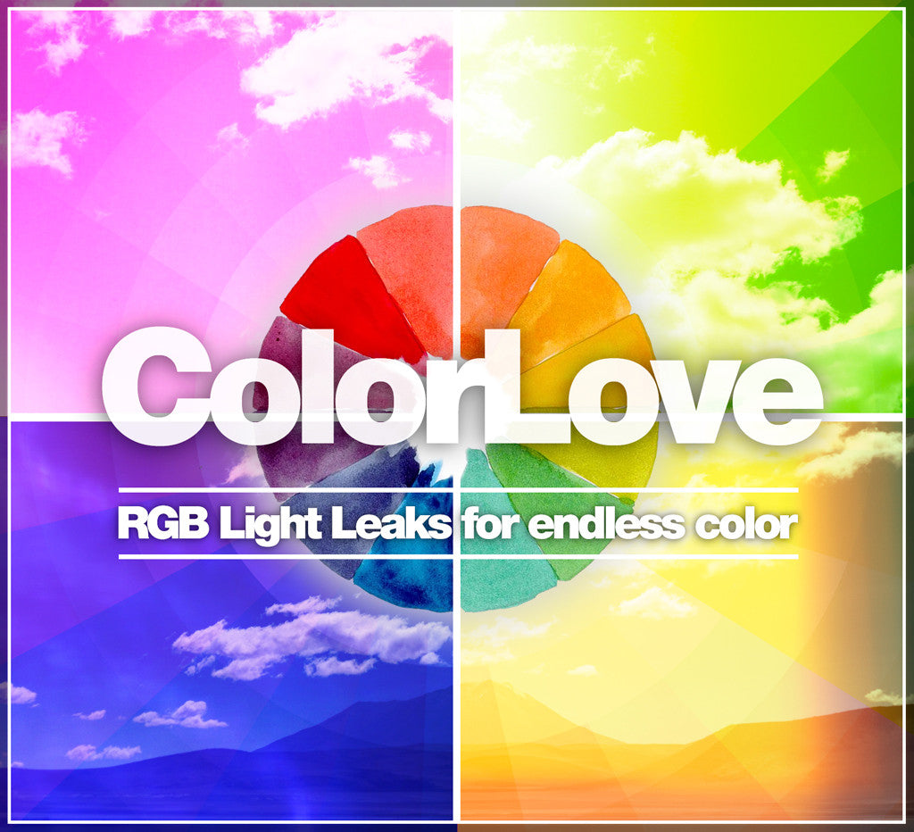 ColorLove - RGB Light Leaks For Endless Color!