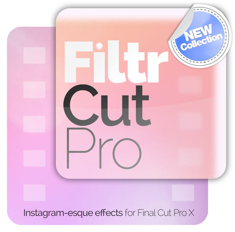 FiltrCutPro - 12 Instagram-esque filters for FCPX