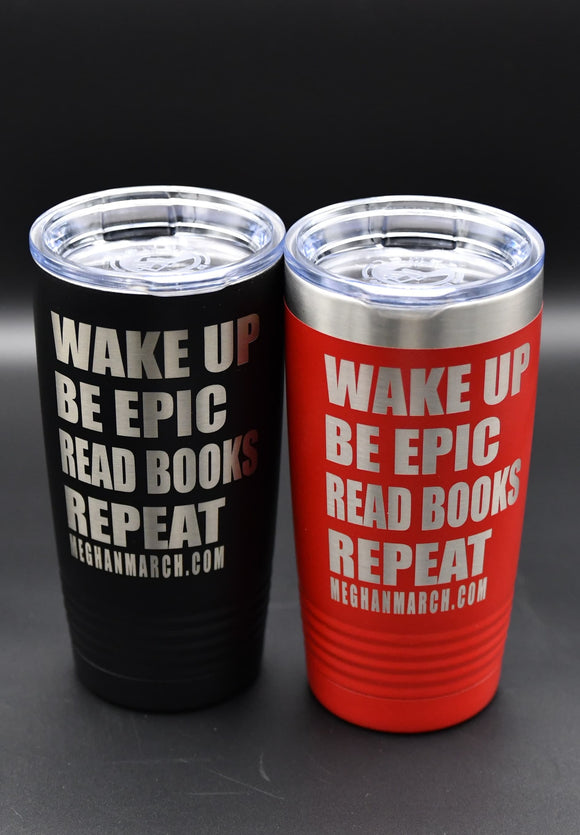 Be Epic & Read Books 20 oz Tumbler
