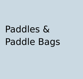Paddles / Paddle Bags