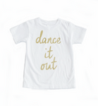 Organic Dance it Out Kids Tee