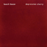 Beach House-Depression Cherry