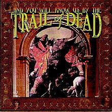 LP And You Will Know us By The Trail of Dead - S/T