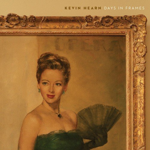 LP Hearn, Kevin - Days in Frames