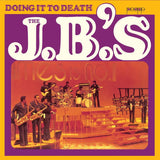 LP J.B.'s - Doing it To Death