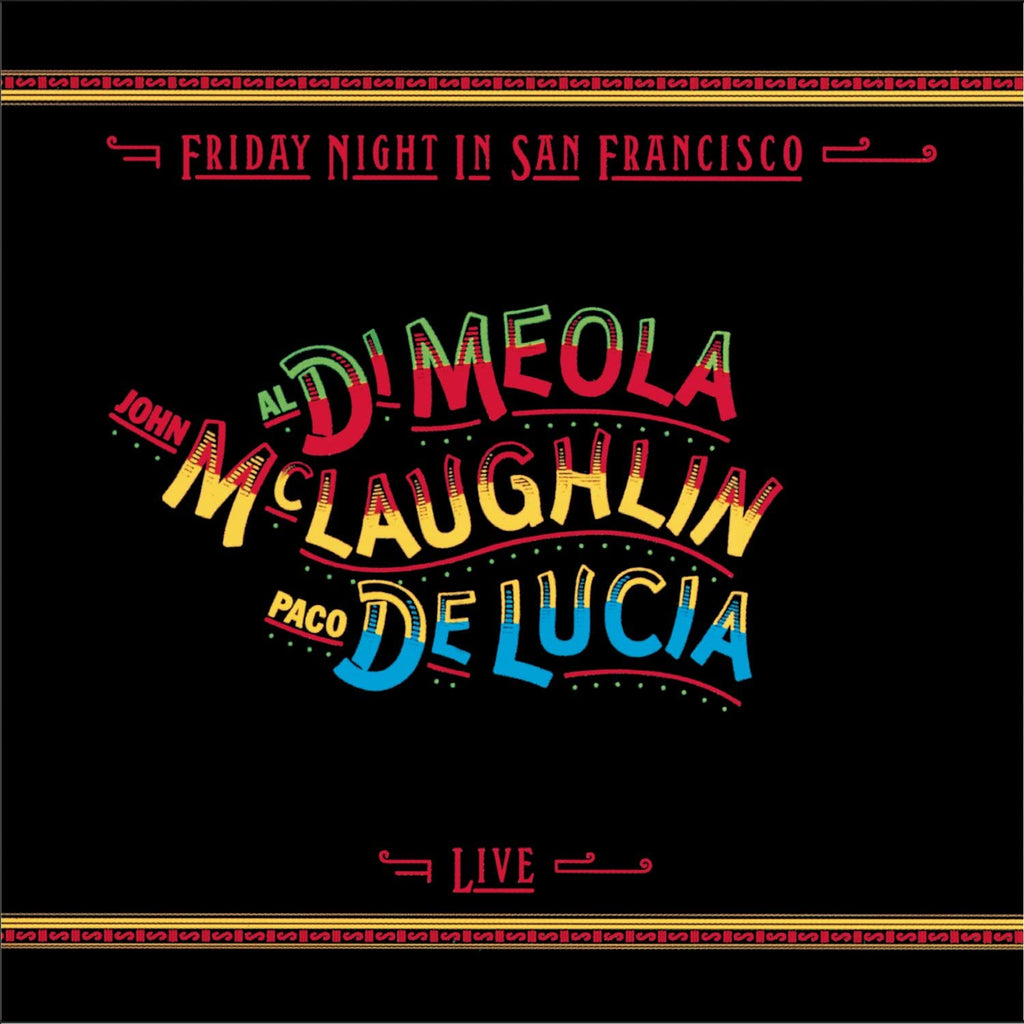 LP Di Meola, John McLaughlin & Paco DeLucia - Friday Night In San Francisco