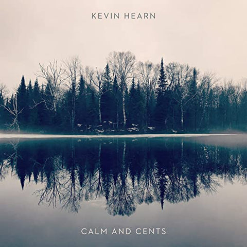LP Hearn, Kevin - Calm and Cents
