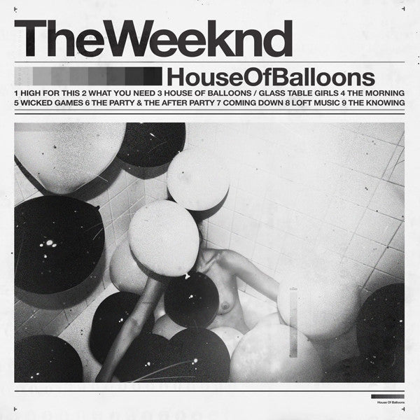 LP Weeknd - House of Balloons