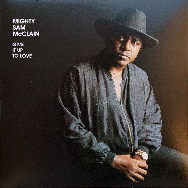 LP McClain, Mighty Sam - Give it Up to Love