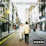 LP Oasis - What's the Story Morning Glory