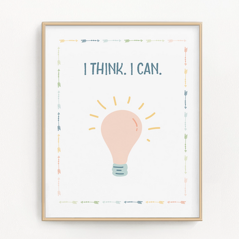 I Think. I Can. Art Print