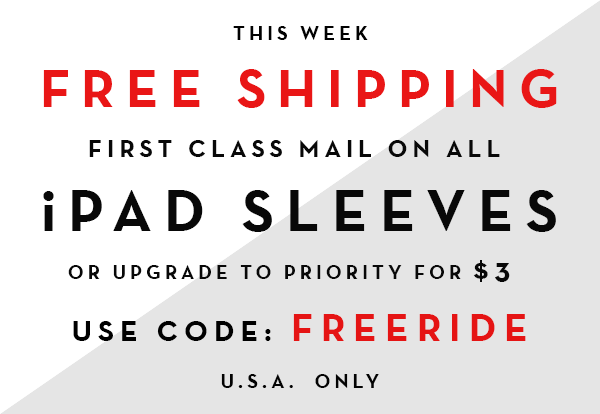 Free First Class Shipping on iPad Sleeves