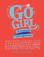 Go Girl - A Storybook of Epic NZ Women
