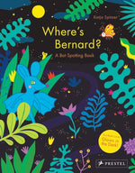 Where's Bernard - A Bat Spotting Book