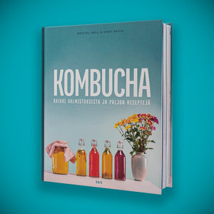Kombucha - How to make it and lots of recipes