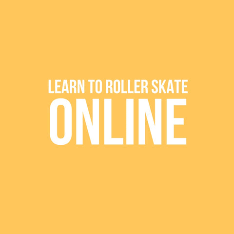 Beginner Learn To Roller Skate Online - School Of Stoping, Slowing, & Going