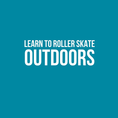 Women's Beginner Outdoor Roller Skating