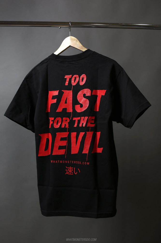 What Monsters Do - Too Fast For The Devil (Red) S/S - Kaiju Motorsports
