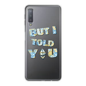 "👕 Ethereum ""but I told you"" Back Printed Transparent Soft Phone Case - Best Bitcoin Shirt Shop für Deutschland, Österreich, Schweiz. Top Qualität, 3-5 Tage geliefert und Krypto, Paypal Zahlung"