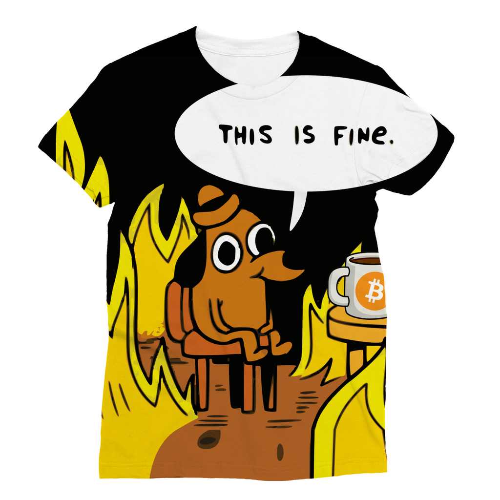 👕 This is Fine Bitcoin Classic Sublimation Women's T-Shirt - Best Bitcoin Shirt Shop für Deutschland, Österreich, Schweiz. Top Qualität, 3-5 Tage geliefert und Krypto, Paypal Zahlung